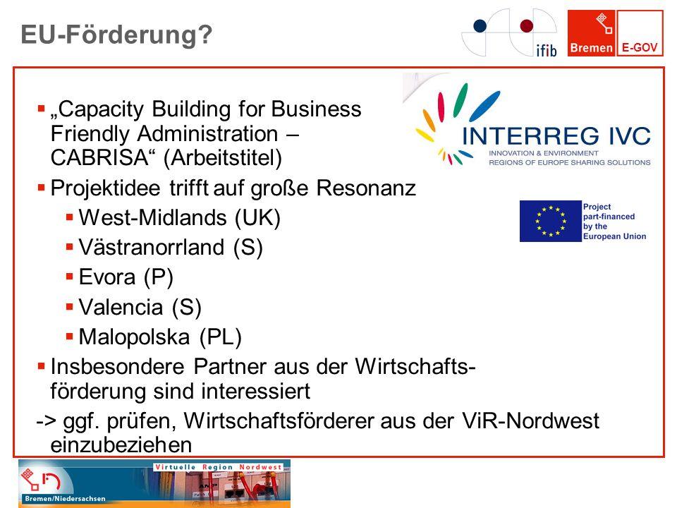 """EU-Förderung """"Capacity Building for Business Friendly Administration – CABRISA (Arbeitstitel) Projektidee trifft auf große Resonanz."""