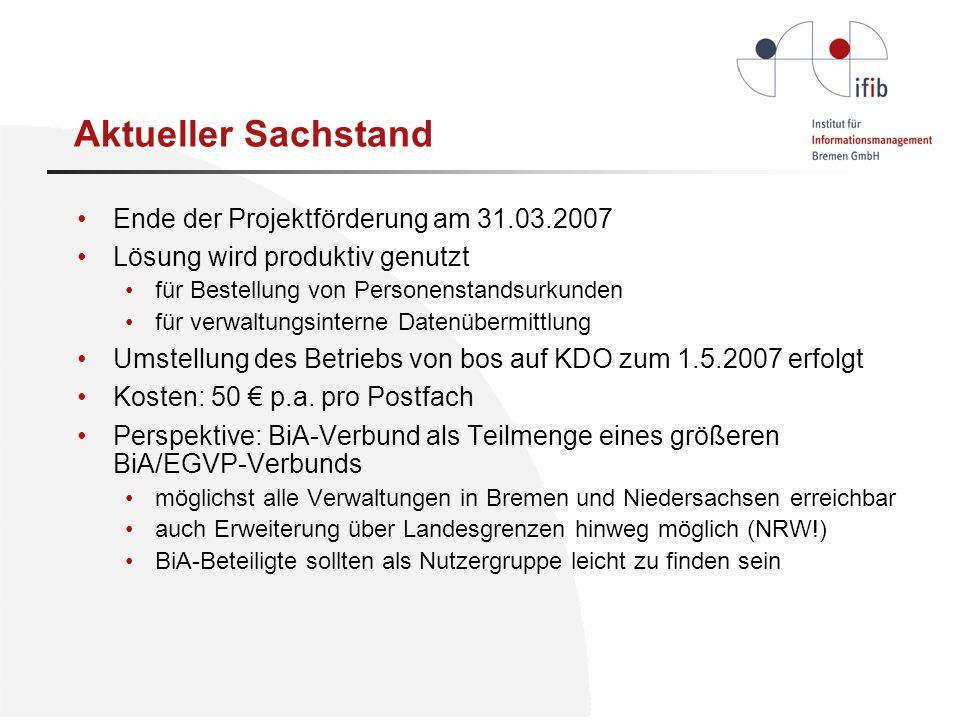 Aktueller Sachstand Ende der Projektförderung am 31.03.2007