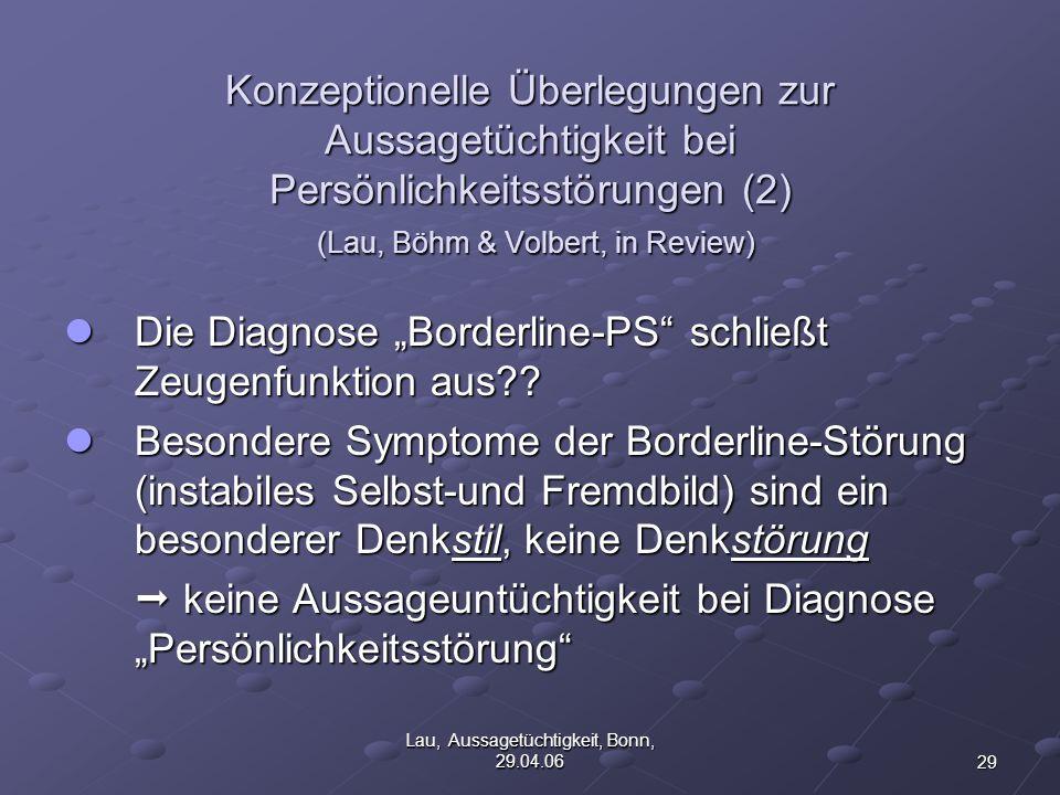 Lau, Aussagetüchtigkeit, Bonn, 29.04.06