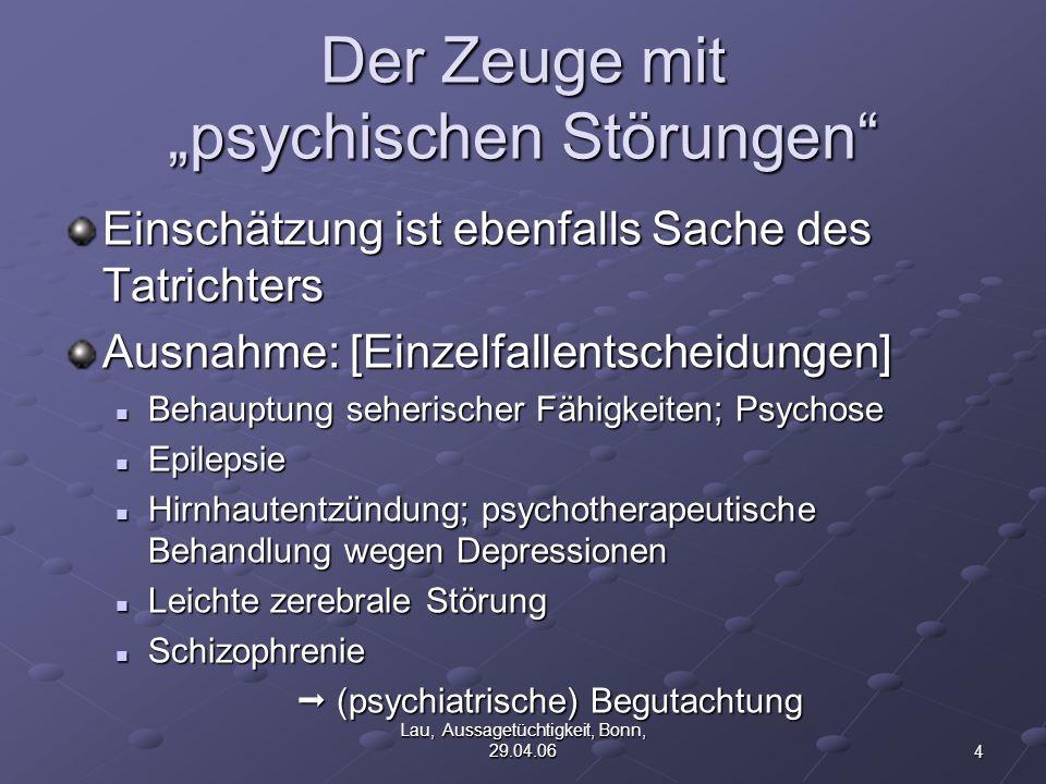 """Der Zeuge mit """"psychischen Störungen"""