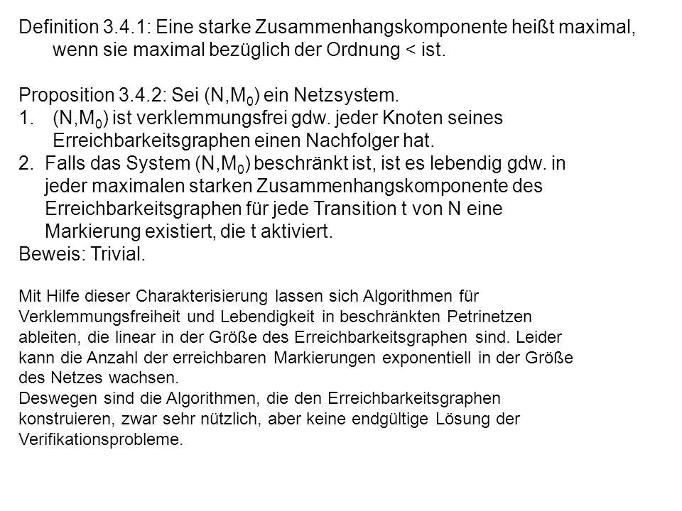 Proposition 3.4.2: Sei (N,M0) ein Netzsystem.