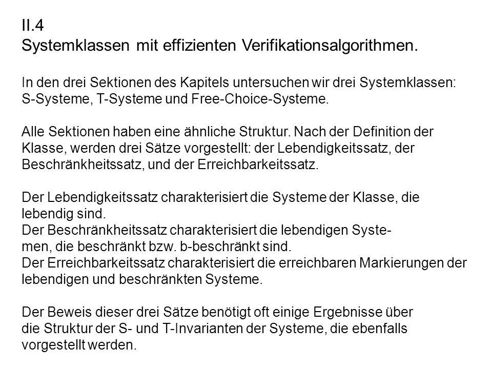 Systemklassen mit effizienten Verifikationsalgorithmen.