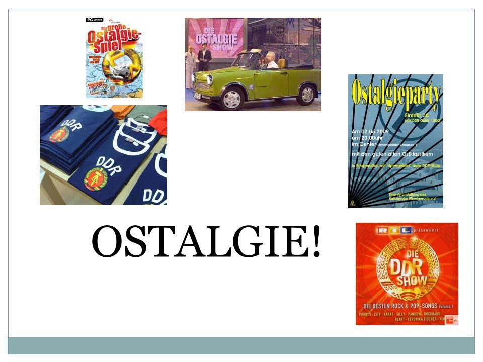 OSTALGIE!