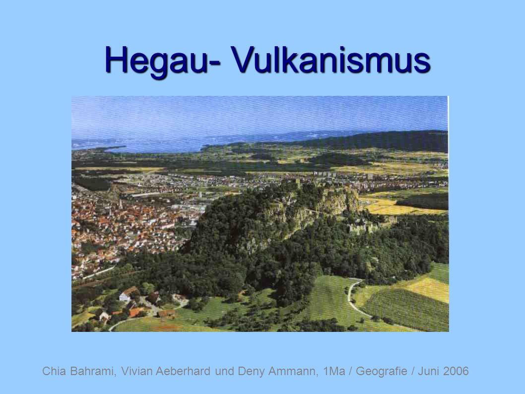 Hegau- Vulkanismus