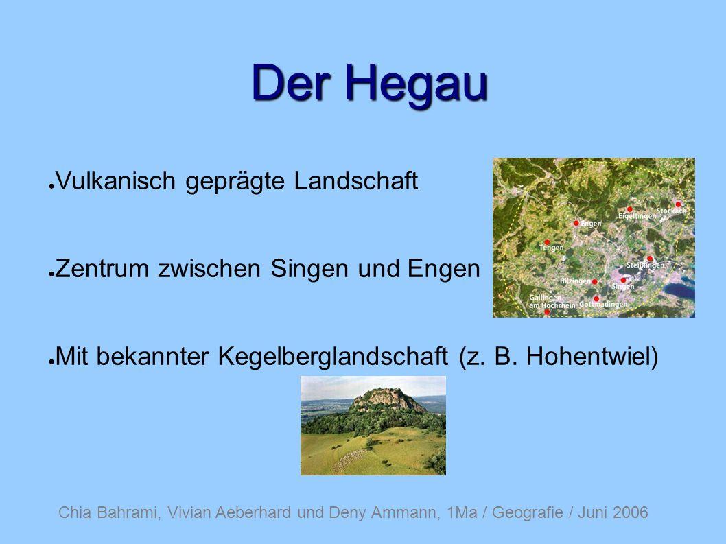 Der Hegau Vulkanisch geprägte Landschaft