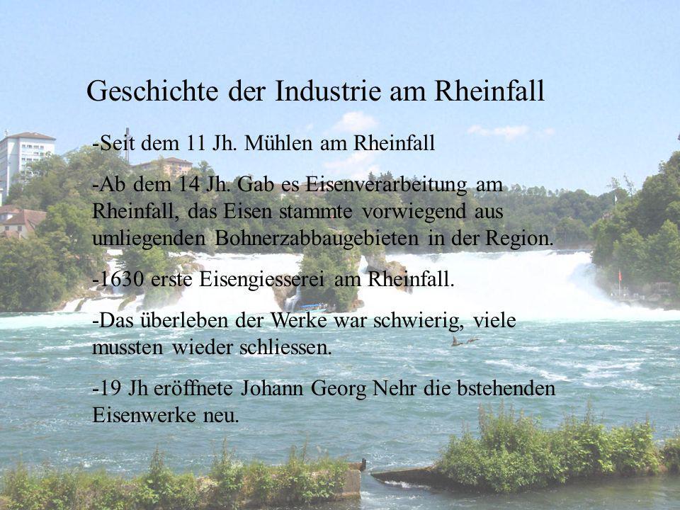 Geschichte der Industrie am Rheinfall