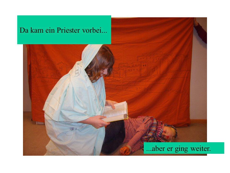 Da kam ein Priester vorbei...