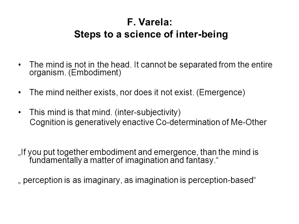F. Varela: Steps to a science of inter-being