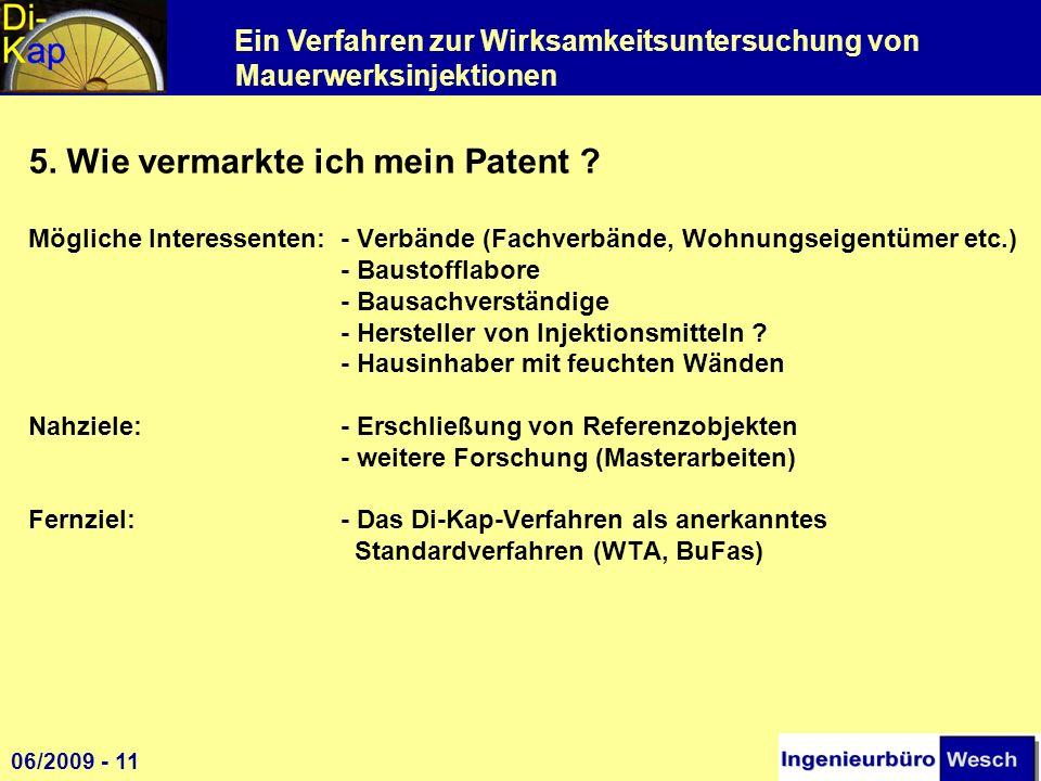 5. Wie vermarkte ich mein Patent. Mögliche Interessenten: