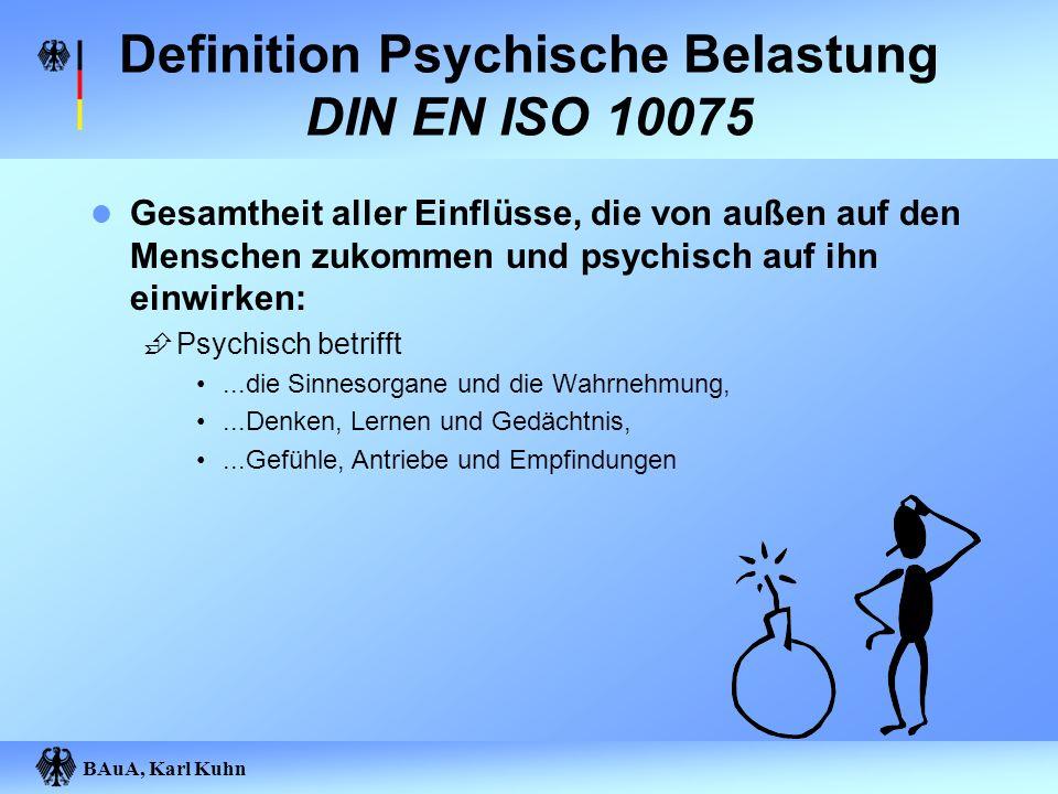 Definition Psychische Belastung DIN EN ISO 10075