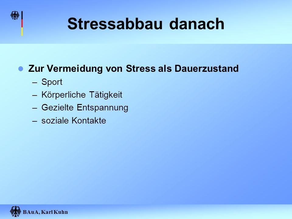 Stressabbau danach Zur Vermeidung von Stress als Dauerzustand Sport