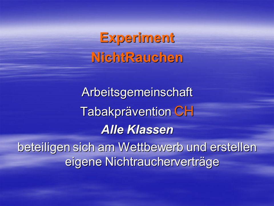 Experiment NichtRauchen Arbeitsgemeinschaft Tabakprävention CH