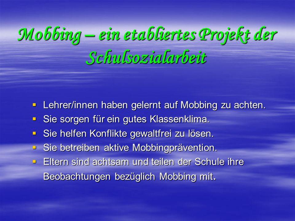 Mobbing – ein etabliertes Projekt der Schulsozialarbeit