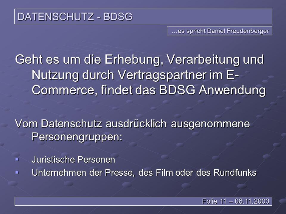 DATENSCHUTZ - BDSG …es spricht Daniel Freudenberger.