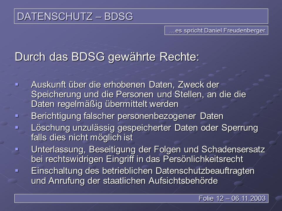 Durch das BDSG gewährte Rechte: