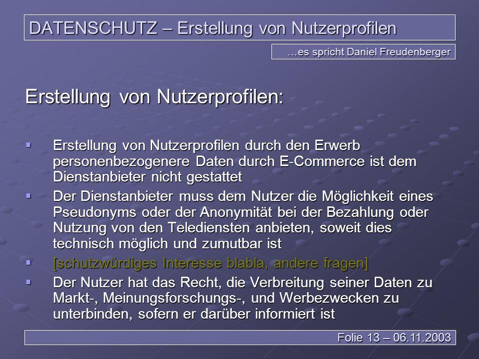 DATENSCHUTZ – Erstellung von Nutzerprofilen