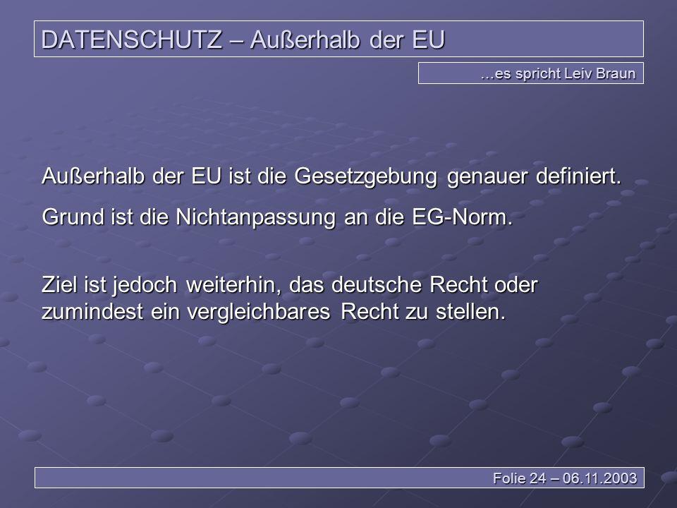 DATENSCHUTZ – Außerhalb der EU