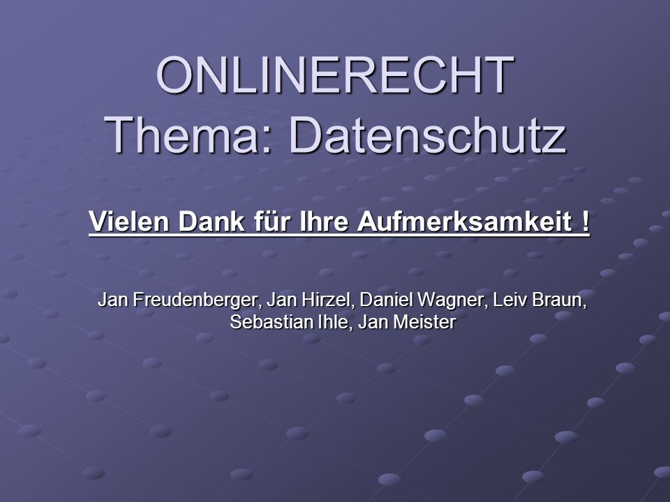 ONLINERECHT Thema: Datenschutz