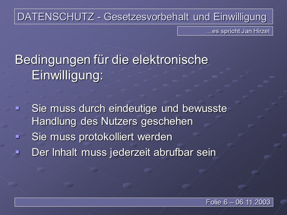 DATENSCHUTZ - Gesetzesvorbehalt und Einwilligung