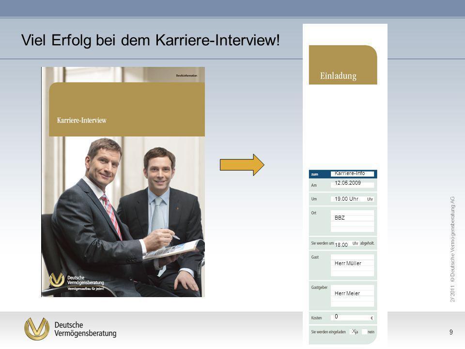 Viel Erfolg bei dem Karriere-Interview!