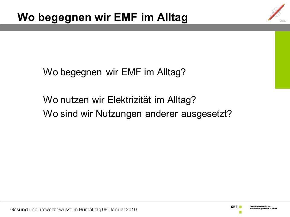 Wo begegnen wir EMF im Alltag
