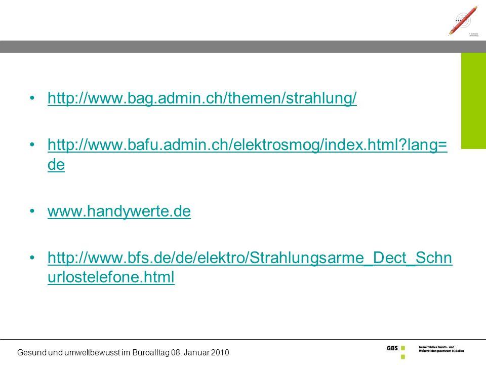 http://www.bag.admin.ch/themen/strahlung/ http://www.bafu.admin.ch/elektrosmog/index.html lang=de. www.handywerte.de.