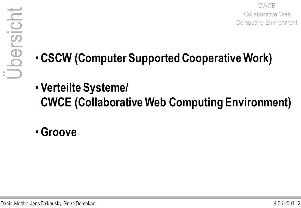 Übersicht CSCW (Computer Supported Cooperative Work)