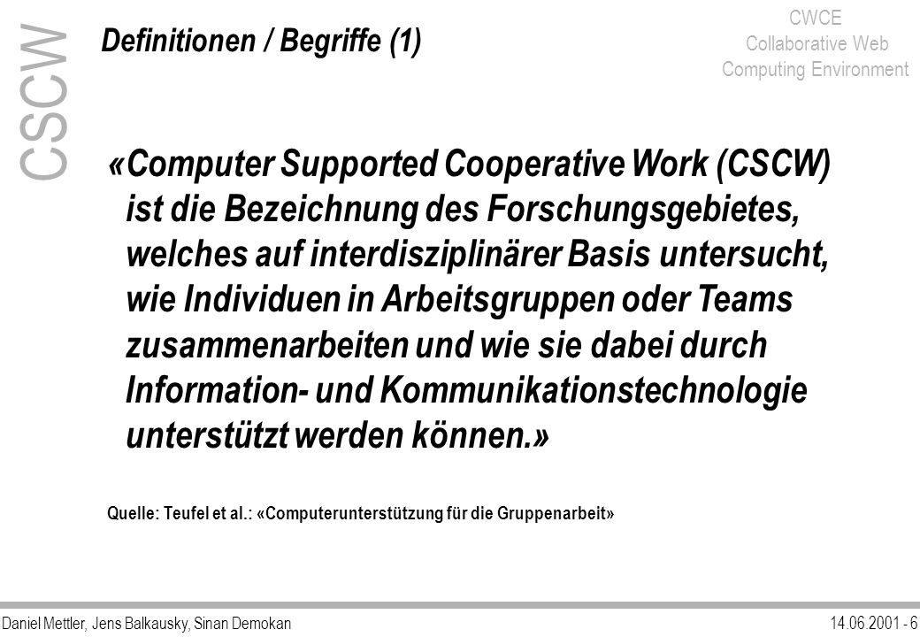 CSCW «Computer Supported Cooperative Work (CSCW)