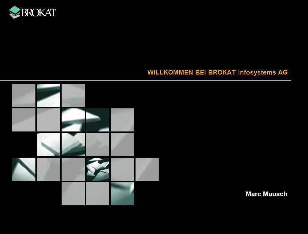 WILLKOMMEN BEI BROKAT Infosystems AG