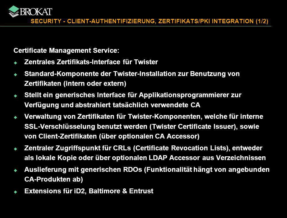SECURITY - CLIENT-AUTHENTIFIZIERUNG, ZERTIFIKATS/PKI INTEGRATION (1/2)