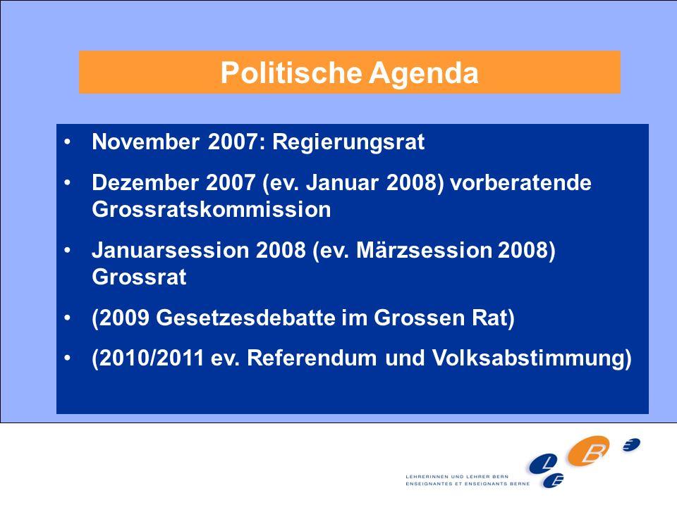 Politische Agenda November 2007: Regierungsrat