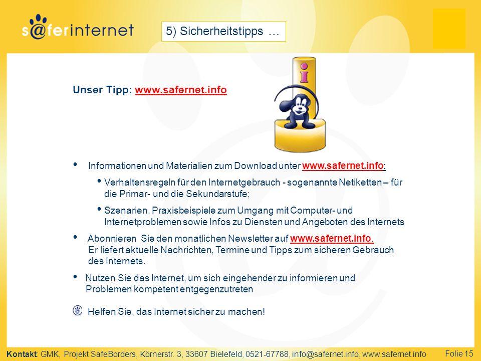 5) Sicherheitstipps … Unser Tipp: www.safernet.info