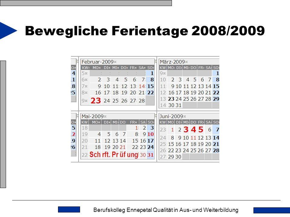 Bewegliche Ferientage 2008/2009