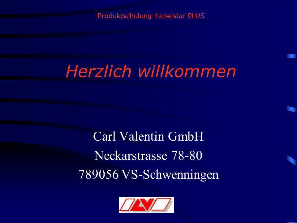 Produktschulung Labelstar PLUS Herzlich willkommen