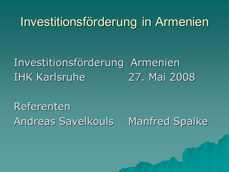 Investitionsförderung in Armenien
