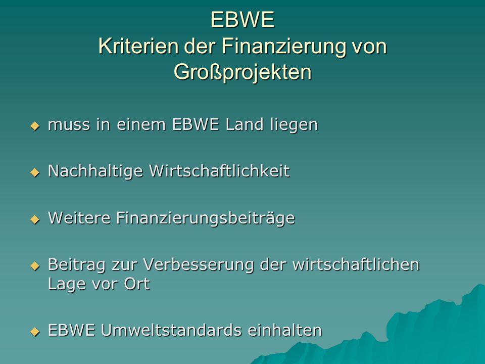 EBWE Kriterien der Finanzierung von Großprojekten