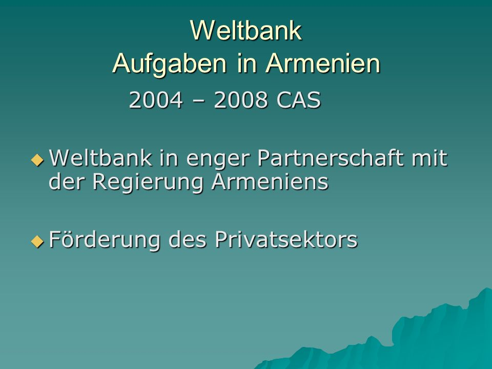 Weltbank Aufgaben in Armenien
