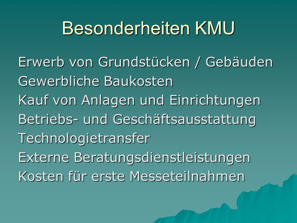 Besonderheiten KMU Erwerb von Grundstücken / Gebäuden