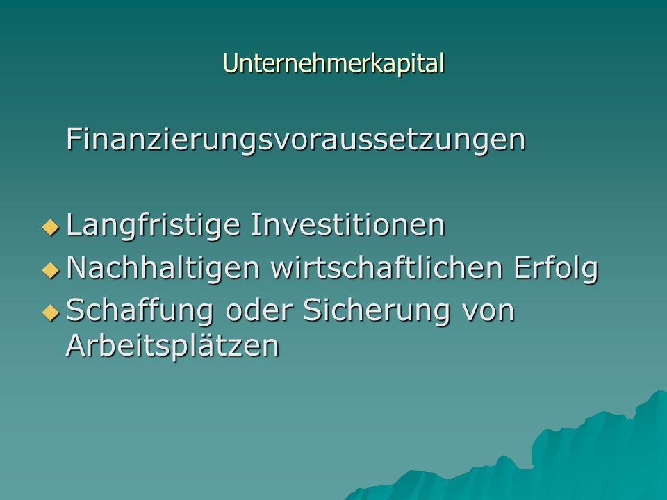 Finanzierungsvoraussetzungen Langfristige Investitionen