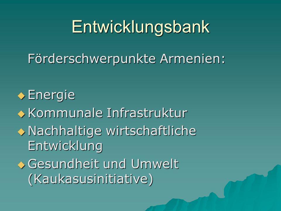 Entwicklungsbank Förderschwerpunkte Armenien: Energie