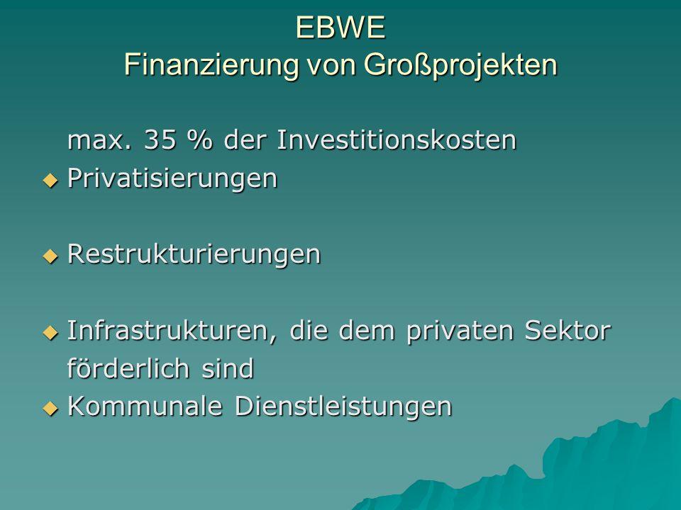 EBWE Finanzierung von Großprojekten