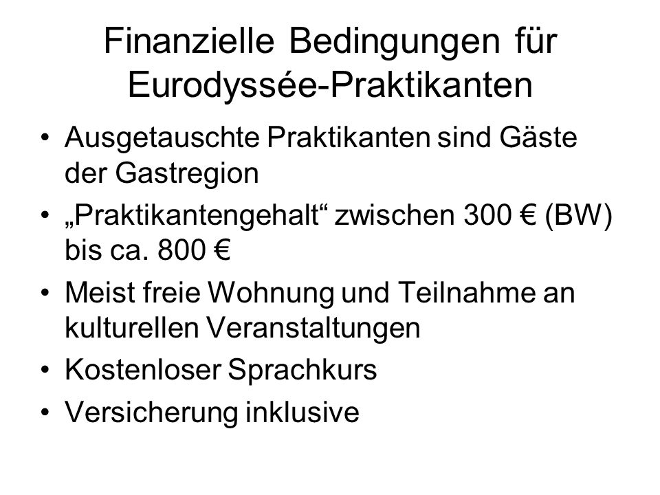 Finanzielle Bedingungen für Eurodyssée-Praktikanten