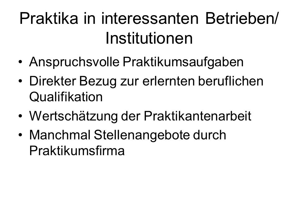 Praktika in interessanten Betrieben/ Institutionen