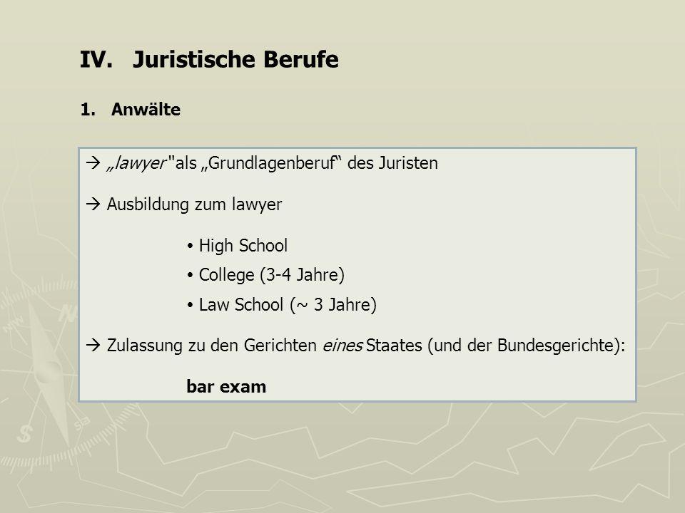 IV. Juristische Berufe 1. Anwälte
