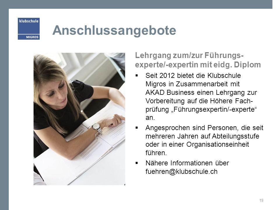 Anschlussangebote Lehrgang zum/zur Führungs-experte/-expertin mit eidg. Diplom.