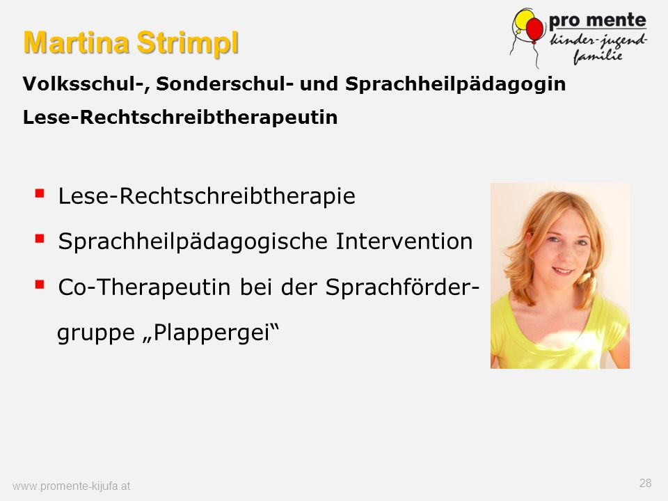Martina Strimpl Volksschul-, Sonderschul- und Sprachheilpädagogin Lese-Rechtschreibtherapeutin