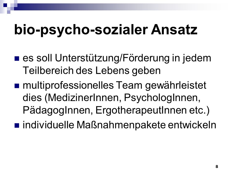 bio-psycho-sozialer Ansatz