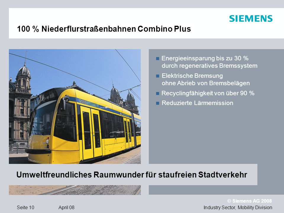 100 % Niederflurstraßenbahnen Combino Plus
