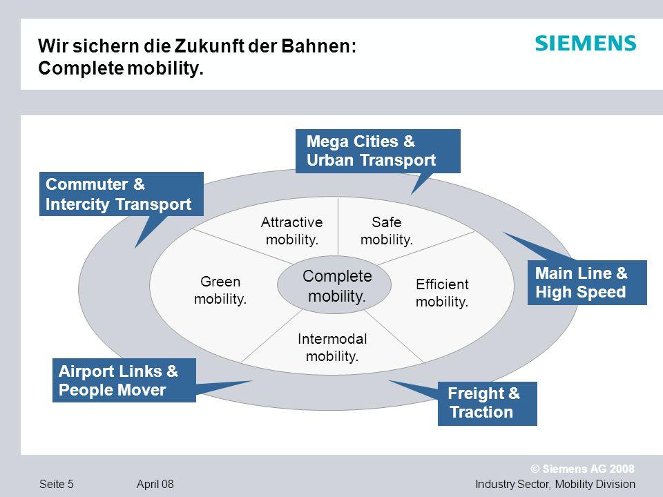 Wir sichern die Zukunft der Bahnen: Complete mobility.