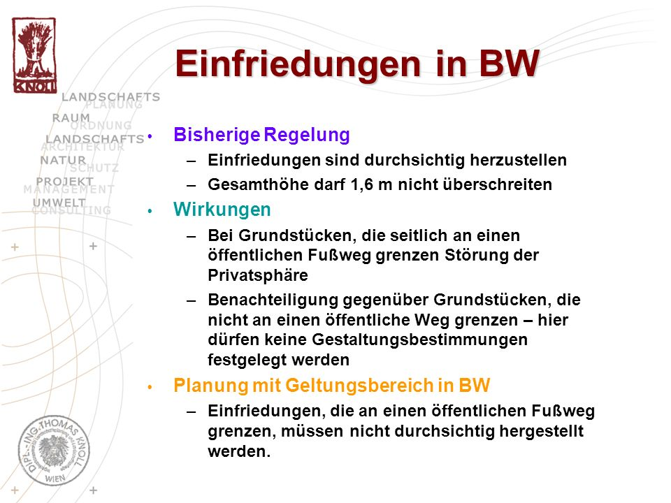Einfriedungen in BW Bisherige Regelung Wirkungen